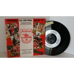 ARSENAL F.A. CUP FINAL SQUAD '93 FEATURING TIPPA IRIE AND PETER HUNNINGALE shouting for the gunners, 7 inch single, 857 168-7