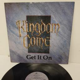 KINGDOM COME, get it on, B side 17 + loving you, KCX 1, 12 inch single