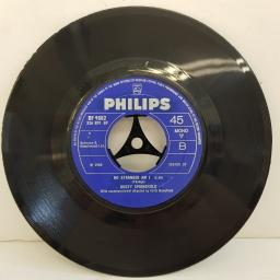 "DUSTY SPRINGFIELD, I close my eyes and count to ten, B side no stranger am I, BF 1682, 7"" single, mono"