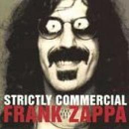 FRANK ZAPPA, Strictly Commercial