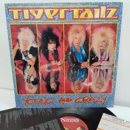 "TIGERTAILZ, young and crazy, MFN 78, 12"" LP"