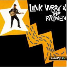 Link Wray & The Wraymen, Link Wray & The Wraymen