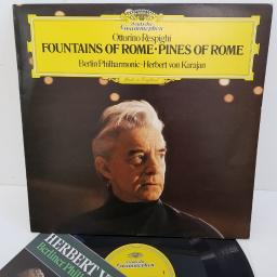 "Ottorino Respighi, Berliner Philharmoniker • Herbert von Karajan ‎– Fountains Of Rome • Pines Of Rome, 2531 055, 12"" LP"