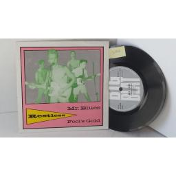 RESTLESS mr blues, 7 inch single, NS 104