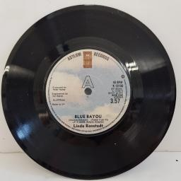 "LINDA RONSTADT, blue bayou, B side maybe I'm right, K 13106, 7"" single"