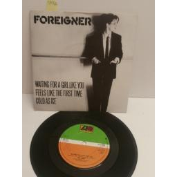 "FOREIGNER waiting for a girl like you & feels like the first time & cold as ice K11696. 7"" PICTURE SLEEVE SINGLE"