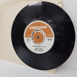 PROCOL HARUM, a whiter shade of pale, B side lime street blues, DM 126, 7 inch single