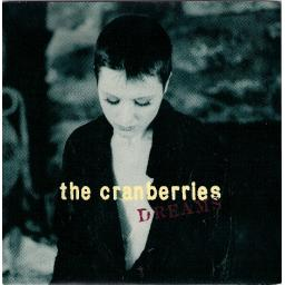 "THE CRANBERRIES, dreams, B side, what you were, IS 594, 7"" single"
