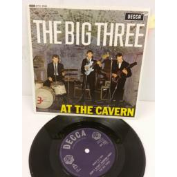 THE BIG THREE at the cavern, 7 inch single, DFE 8552