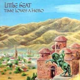 LITTLE FEAT, TIME LOVES HERO