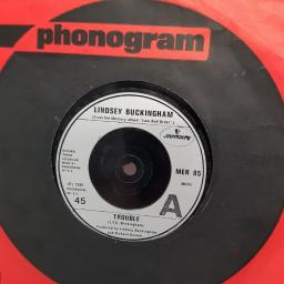 "LINDSEY BUCKINGHAM, trouble, B side that's how we do it in L.A., MER 85, 7"" single"