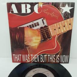 "ABC, that was then but this is now, B side vertigo, NT 105, 7"" single"