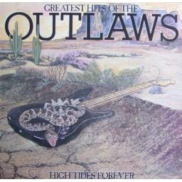 OUTLAWS, greatest hits / high tides forever