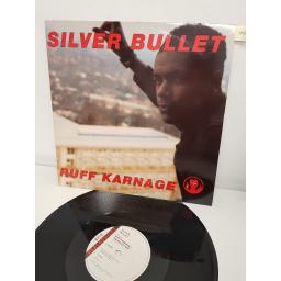 "SILVER BULLET, ruff karnage the bullet mix , B side ruff karnage hip hop 12"" and 20 seconds to comply the bomb squad mix , 12R 6290, 12"" single"