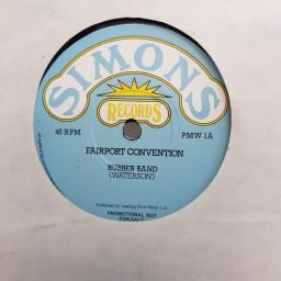 "FAIRPORT CONVENTION, rubber band, B side bonny black hare, PMW 1, 7"" single"