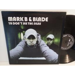 Mark B and Blade YA DONT SEE THE SIGNS, WORDV019, 4 track EP.
