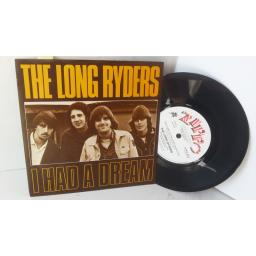 THE LONG RYDERS i had a dream, 7 inch single, ZIPPO 45-2