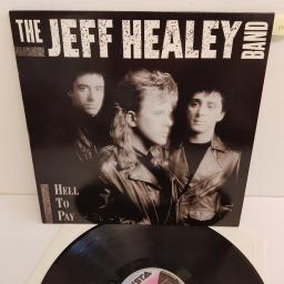 "THE JEFF HEALEY BAND, hell to pay, 210 815, 12"" LP"