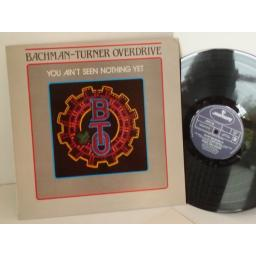 BACHMAN TURNER OVERDRIVE you ain't seen nothing yet, PRICE 46