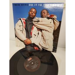 "TWIN HYPE, do it to the crowd, B side instrumental and bonus beats , PROFT 255, 12"" single"