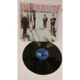 CRAZY PINK REVOLVERS timeless smiles e.p, 12 inch single, ABCS 016T