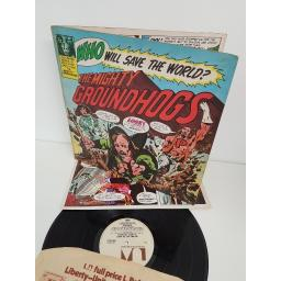"GROUNDHOGS, the mighty groundhogs, UAG 29237, 12"" LP"