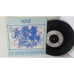 WAH! the story of the blues, 7 inch single, JF1