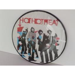 HOT HOT HEAT middle of nowhere, 7 inch picture disc