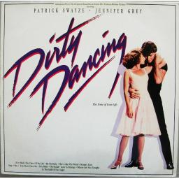 "DIRTY DANCING (ORIGINAL SOUNDTRACK FROM THE VESTRON MOTION PICTURE), BL 86 408, 12"" LP"