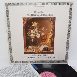"Purcell - Martyn Hill, The Academy Of Ancient Music ‎– Three Elegies & Music For Strings, DSLO 514, 12"" LP, factory sample"