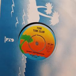 "TOM TOM CLUB, wordy rappinghood, B side you don't stop wordy rappinghood, WIP 6694, 7"" single"