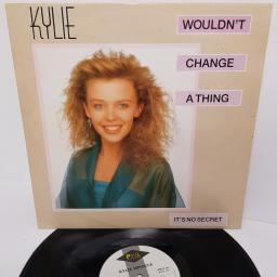 "KYLIE MINOGUE, wouldn't change a thing, B side it's no secret (extended) and wouldn't change a thing (instrumental), PWLT 42, 12"" single"