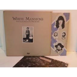 White Mansions A TALE FROM THE AMERICAN CIVIL WAR 1861-1865, Gatefold. AMLX 64691