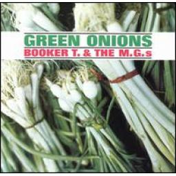 Booker T. & The M.G.s , green onions