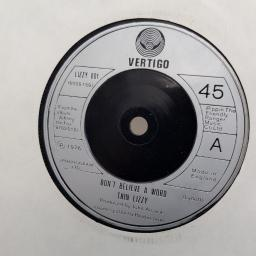"THIN LIZZY, don't believe a word, B side old flame, LIZZY 001, 7"" single"