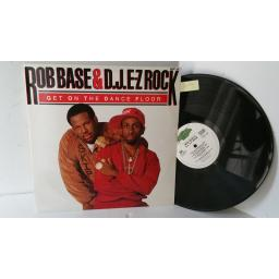 ROB BASE & DJ. E-Z ROCK get on the dance floor, 12 inch single, SUPET 139