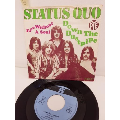 STATUS QUO, down the dustpipe, side B face without a soul, 14 680, 7'' single