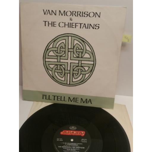 "VAN MORRISON & THE CHEIFTAINS I'll tell me ma 3 track 12"" single MERX262"