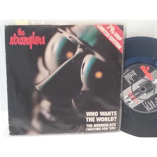 "THE STRANGLERS who wants the world? / the meninblack (waiting for em), 7"" single, BPX 355"