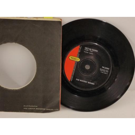 THE ROCKIN' BERRIES he's in town, 7 inch single, 7N 35203