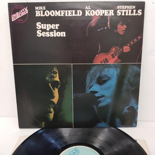 "MIKE BLOOMFIELD, AL KOOPER, STEPHEN STILLS, super session, EMB 31029, 12"" LP"