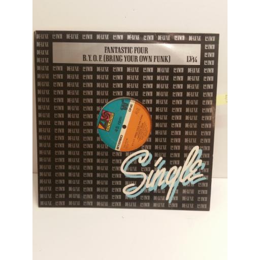 FANTASTIC FOUR b.y.o.f bring your own funk 12 INCH 123 B.P.M. SINGLE LV12