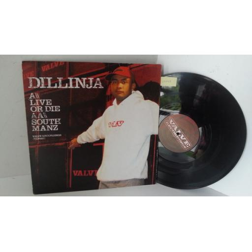 DILLINJA live or die / south manz, 12 inch single, VLV007