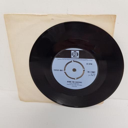 "STATUS QUO, down the dustpipe, B side face without a soul, 7N 17907, 7"" single"