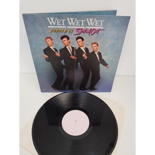 "WET WET WET, popped in, souled out, JWWWL 1, 12"" LP"