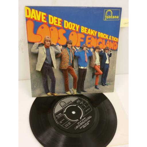DAVE DEE, DOZY, BEAKY, MICK AND TICH loos of england, 7 inch single, TE 17488