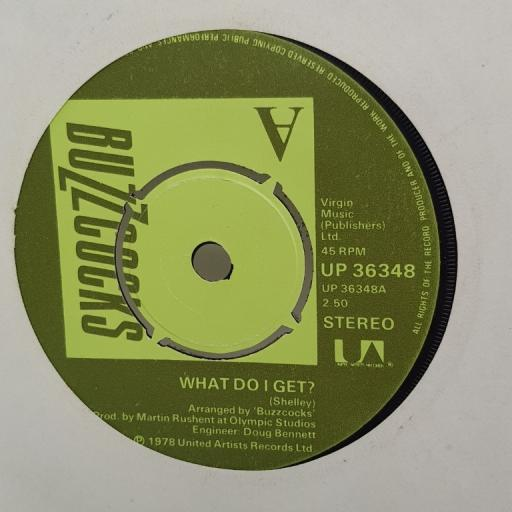 "BUZZCOCKS, what do I get?, B side oh shit, UP 36348, 7"" single"
