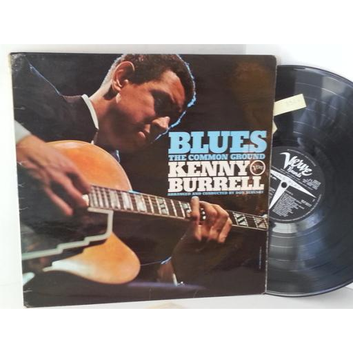 KENNY BURRELL blues the common ground, VLP 9217