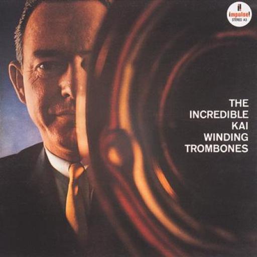 Kai Winding THE INCREDIBLE KAI WINDING TROMBONES. First UK pressing STEREO, CSD 1368