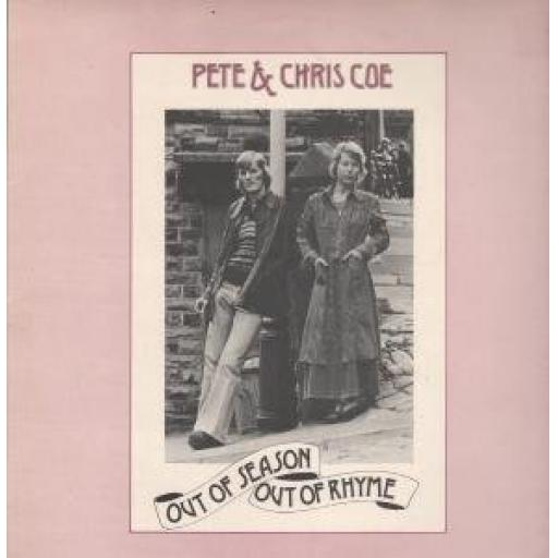 Pete and Chris Coe, OUT OF SEASON OUT OF RHYME